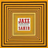Jazz Sahib by Sahib Shihab