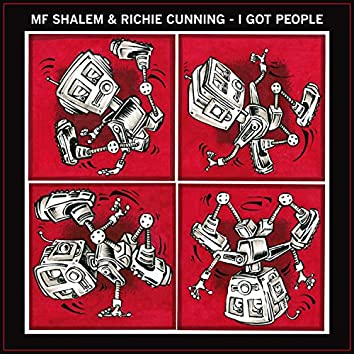 I Got People (feat. Richie Cunning)
