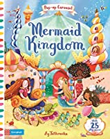 Mermaid Kingdom: Pop-Up Carousel (Little Worlds)