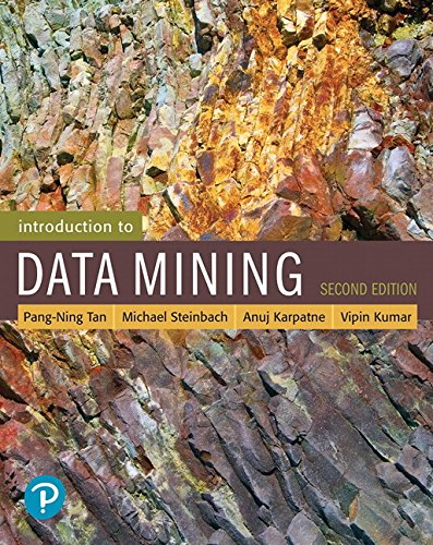 Introduction to Data Mining (2nd Edition) (What's New in Computer Science)