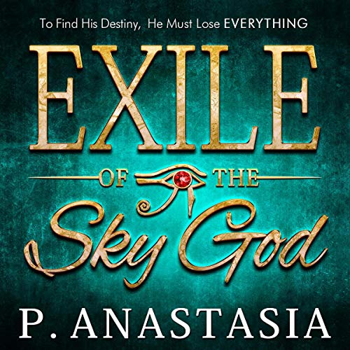 Exile of the Sky God audiobook cover art