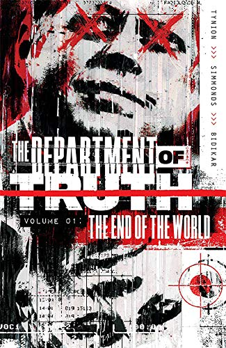 Department of Truth, Vol 1: The End Of The World (The Department of Truth, Band 1)