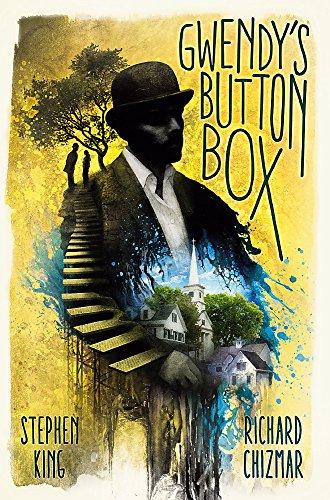 Gwendy's Button Box: A Castle Rock Novella