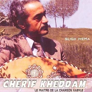 Sligh iyema (Le maître de la chanson kabyle)