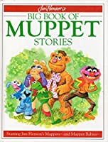 Jim Henson's Book of Muppet Stories 1858680077 Book Cover