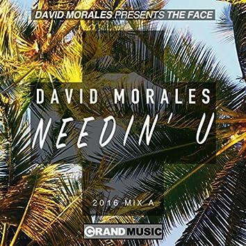 Needin' U (2016 Mix A)