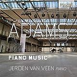 ADAMS: Piano Music Jeroen van Veen