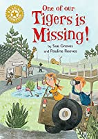 Reading Champion: One of Our Tigers is Missing!: Independent Reading Gold 9
