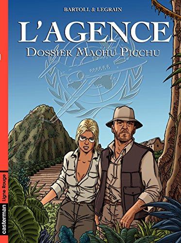 L'Agence (Tome 3) - Dossier Machu Picchu