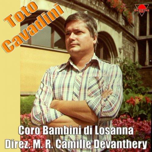Toto Cavadini e il Coro dei bambini di Losanna