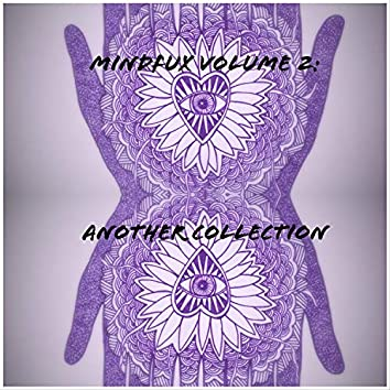 Mindfux, Vol. 2: Another Collection