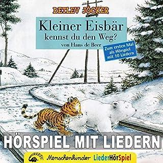 Kleiner Eisbär, kennst du den Weg?                   Autor:                                                                                                                                 Detlev Jöcker,                                                                                        Georg Bühren                               Sprecher:                                                                                                                                 Martin Heusinger                      Spieldauer: 49 Min.     Noch nicht bewertet     Gesamt 0,0