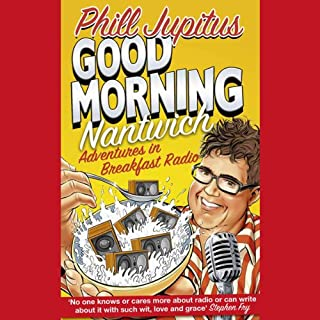 Good Morning Nantwich Podcast                   By:                                                                                                                                 Phill Jupitus                               Narrated by:                                                                                                                                 Phill Jupitus                      Length: 36 mins     61 ratings     Overall 3.4