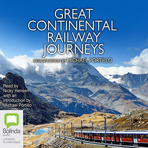 Great Continental Railway Journeys audiobook cover art