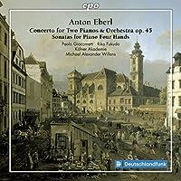 Eberl: Concerto for 2 Pianos &
