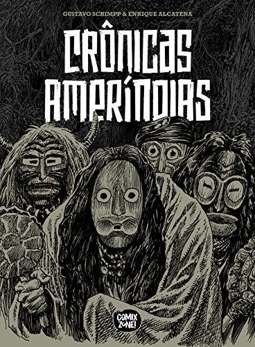 Crônicas Ameríndias (exclusivo Amazon)