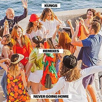 Never Going Home (Remixes)