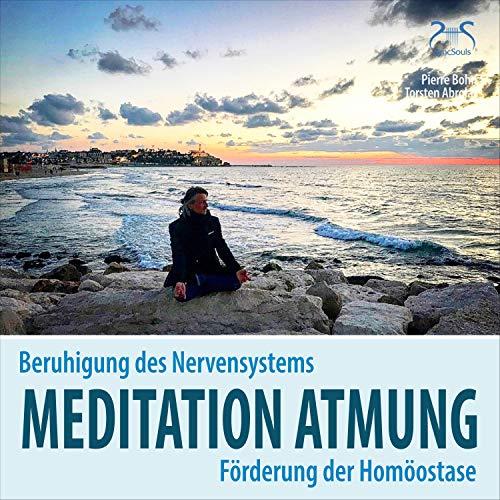 Meditation Atmung, Beruhigung des Nervensystems und Förderung der Homöostase Titelbild