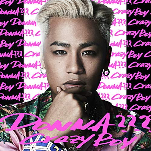 [Single]DONNA??? – CrazyBoy[FLAC + MP3]