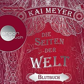 Blutbuch     Die Seiten der Welt 3              Autor:                                                                                                                                 Kai Meyer                               Sprecher:                                                                                                                                 Simon Jäger                      Spieldauer: 13 Std. und 33 Min.     1.060 Bewertungen     Gesamt 4,6