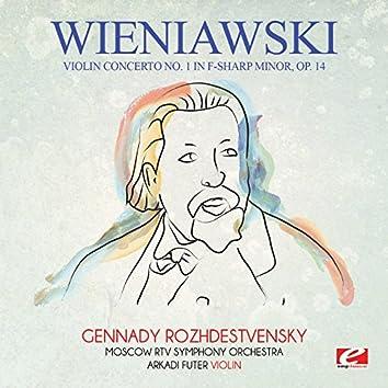 Wieniawski: Violin Concerto No. 1 in F-Sharp Minor, Op. 14 (Digitally Remastered)