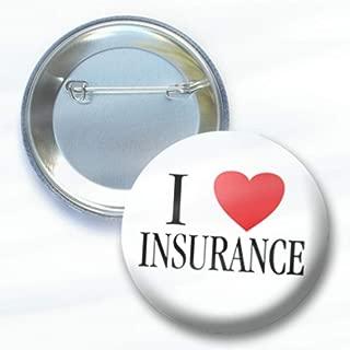 I Love Insurance Button - Red Heart - 2.25 Inch Pin Design 6547