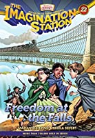 Freedom at the Falls (Imagination Station)
