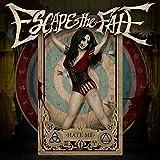 Songtexte von Escape the Fate - Hate Me