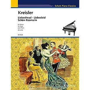 Liebesfreud/Liebesleid/Schön Rosmarin Piano