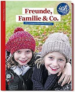 Süddeutsche Zeitung für Kinder 'Ich und die Welt' - Freunde, Familie & Co: Die wichtigsten Menschen im Leben