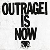 Outrage! Is Now [Explicit]
