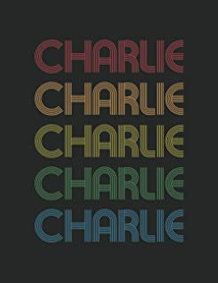 """Charlie : Personalized Notebook for Charlie - Composition Size (7.5""""x9.7"""") With Lined Pages: Multi Colored Custom Name Gif..."""