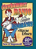 Clawhammer Banjo for the Complete Ignoramus (English Edition)