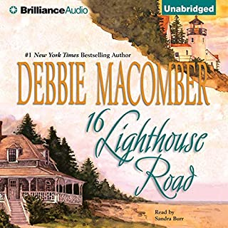16 Lighthouse Road     Cedar Cove, Book 1              By:                                                                                                                                 Debbie Macomber                               Narrated by:                                                                                                                                 Sandra Burr                      Length: 9 hrs and 46 mins     1,184 ratings     Overall 3.9