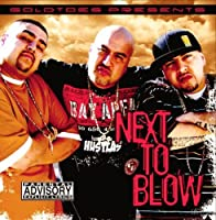 Goldtoes Presents: Next to Blow by NEXT TO BLOW