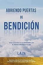Abriendo Puertas de Bendición (La Voz de Tu Alma) (Spanish Edition)