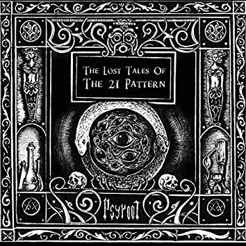 The Lost Tales of the 21 Pattern