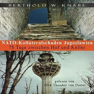 NATO-Kollateralschaden Jugoslawien Titelbild
