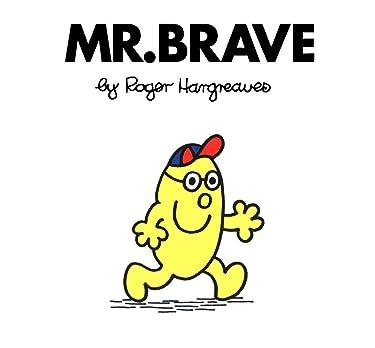 Mr. Brave (Mr. Men and Little Miss)