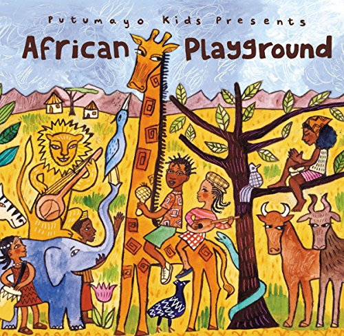 Putumayo Kids Presents African Playgrou