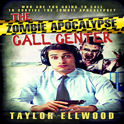 The Zombie Apocalypse Call Center cover art