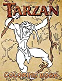 Tarzan Coloring Book: Tarzan Perfect Gift An Adult Coloring Book Designed To Relax And Calm