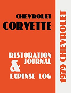 1979 CORVETTE - Restoration Journal and Expense Log: Car restorers and collectors love documentation. Keep in-depth record...