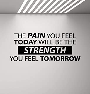 The Pain You Feel Today Is the Strength You Feel Tomorrow Wall Decal Fitness Wall Decal Gym Sign Workout Decor Motivational Quote Sports Gift Vinyl Sticker Crossfit Decor Art Poster Mural Print 866