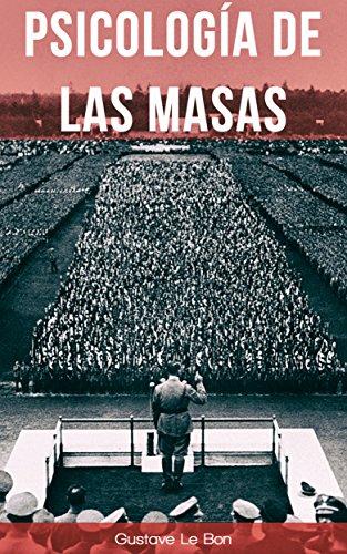 Psicología de las masas eBook: Bon, Gustave Le, González, Pablo ...