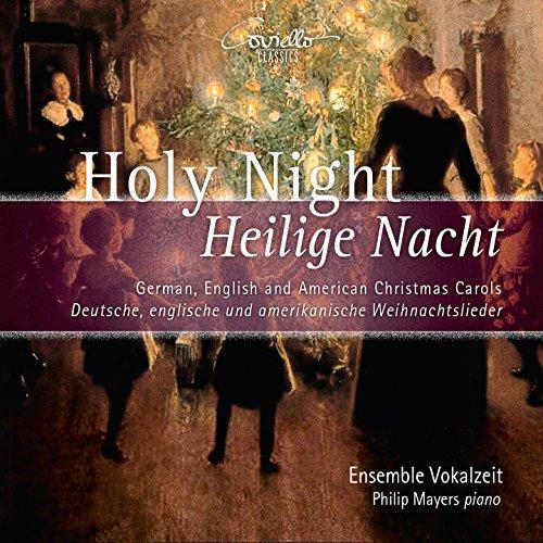 Holy Night - Heilige Nacht - Deutsch, englische und amerikanische Weihnachtslieder