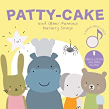 Cali s Books Patty-Cake and Other Famous Nursery Songs: Press and Sing Along!