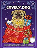 Lovely Dog Coloring Book for Adults: New Collection