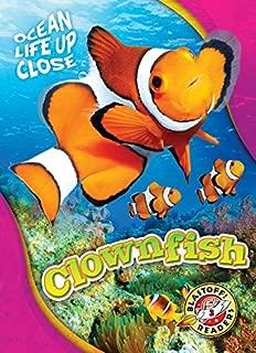 Clownfish (Blastoff! Readers Level 3: Ocean Life Up Close)