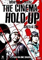 Cinema Hold Up